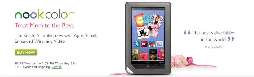NOOK Color - Treat Mom to the Best - The Reader's Tablet, now with Apps, Email, Enhanced Web, and Video