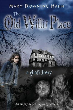 The Old Willis Place: A Ghost Story