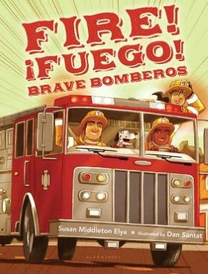 Fire! Fuego! Brave Bomberos