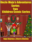 Uncle Muja?s Adventures Series Two: Children Comic Series