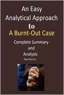 An Easy Analytical Approach to A Burnt-Out Case: Complete Summary and Analysis