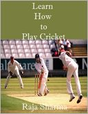 Learn How to Play Cricket