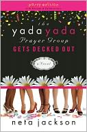 The Yada Yada Prayer Group Gets Decked Out (Yada Yada Prayer Group Series #7)