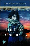 The Hope of Shridula: Blessings in India Book #2