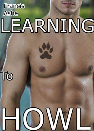 Learning To Howl (mm) (werewolf) [NOOK Book]