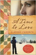 A Time to Love (Quilts of Lancaster County Series #1)