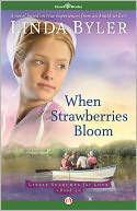 When Strawberries Bloom: Lizzie Searches for Love (Book Two)