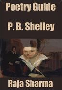 Poetry Guide: P. B. Shelley