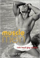 Muscle Men: Rock Hard Gay Erotica. Muscle Men: Rock Hard Gay.