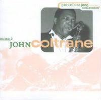 Priceless Jazz: More John Coltrane
