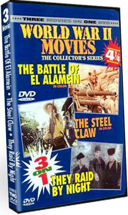 Battle of El Alamein / the Steel Claw / They Raid by Night