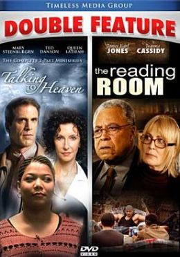 Talking to Heaven/the Reading Room