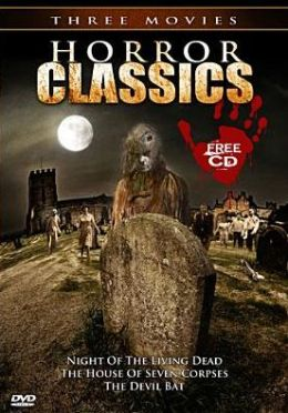 Horror Classics: Night of the Living Dead/the House of Seven Corpses/the Devil Bat