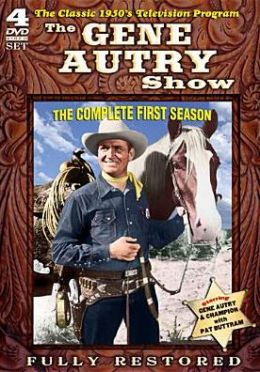 Gene Autry Show: the Complete First Season