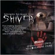 Sounds to Make You Shiver