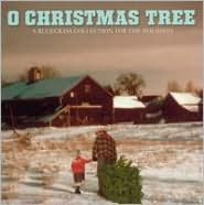 O Christmas Tree!: A Bluegrass Collection for the Holidays