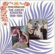 Vintage Hawaiian Music, Vol. 2: The Great Singers (1928-34)