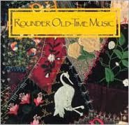 Rounder Old-Time Music