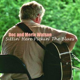 Sittin' Here Pickin' the Blues