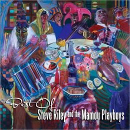 Best of Steve Riley & The Mamou Playboys [2 CD Version]