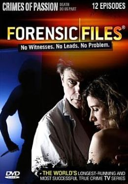 Forensic Files: Crimes Of Passion