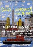 Video/DVD. Title: Dad's in Heaven with Nixon