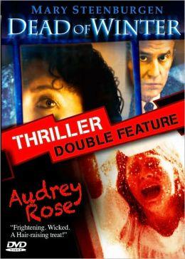 Dead of Winter/Audrey Rose