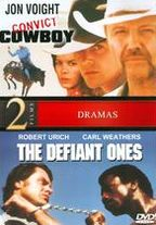 Convict Cowboys/the Defiant Ones