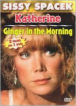 Sissy Spacek: Katherine/Ginger in the Morning