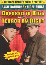 Sherlock Holmes: Dressed to Kill/Terror by Night