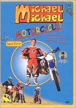 Michael Michael Motorcycle!