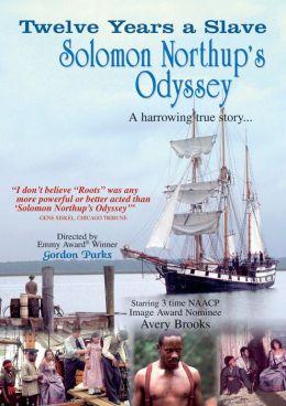 Twelve Years a Slave Solomon: Northup's Odyssey
