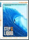 Video/DVD. Title: Step into Liquid