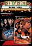 Out of Sync/Hot Boyz