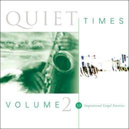 Quiet Times, Vol. 2