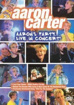 Aaron Carter: Aaron's Party...Live In Concert