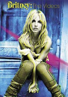 Britney Spears: Britney - The Videos