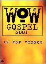 Wow Gospel 2001: 12 Top Videos