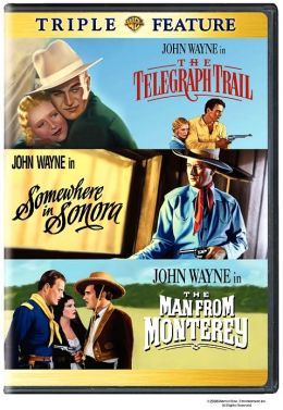 Telegraph Trail/Somewhere in Sonora/the Man from Monterey