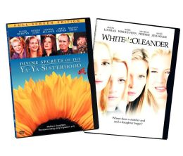 Divine Secrets of the Ya-Ya Sisterhood/White Oleander