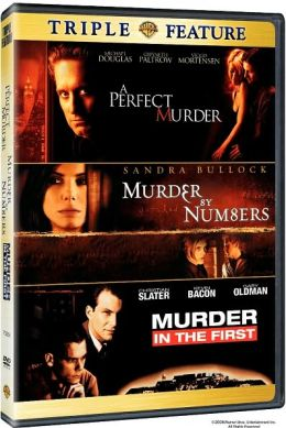 Perfect Murder/Murder by Numbers/Murder in the First