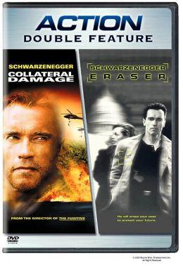 Collateral Damage/Eraser