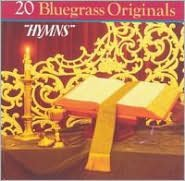 20 Bluegrass Originals: Hymns