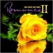 Chip Davis' Day Parts II: Romance