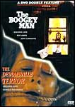 Boogey Man/the Demonsville Terror
