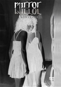 Mirror Mirror Collection
