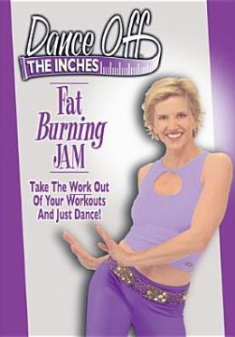 Dance off the Inches: Fat Burning Jam