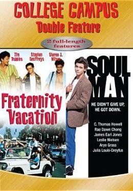 Fraternity Vacation/Soul Man