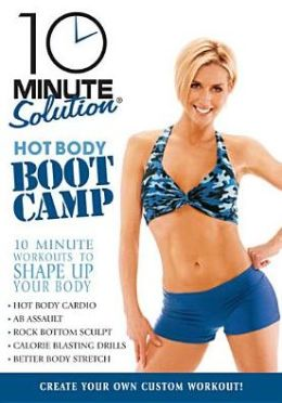 10 Minute Solution: Hot Body Boot Camp