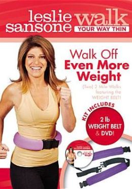 Leslie Sansone: Walk Your Way Thin - Walk Off Even More Weight